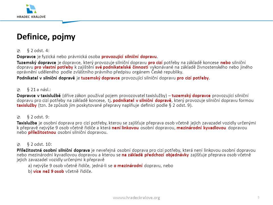 3 wwww.hradeckralove.org Definice, pojmy § 2 odst.