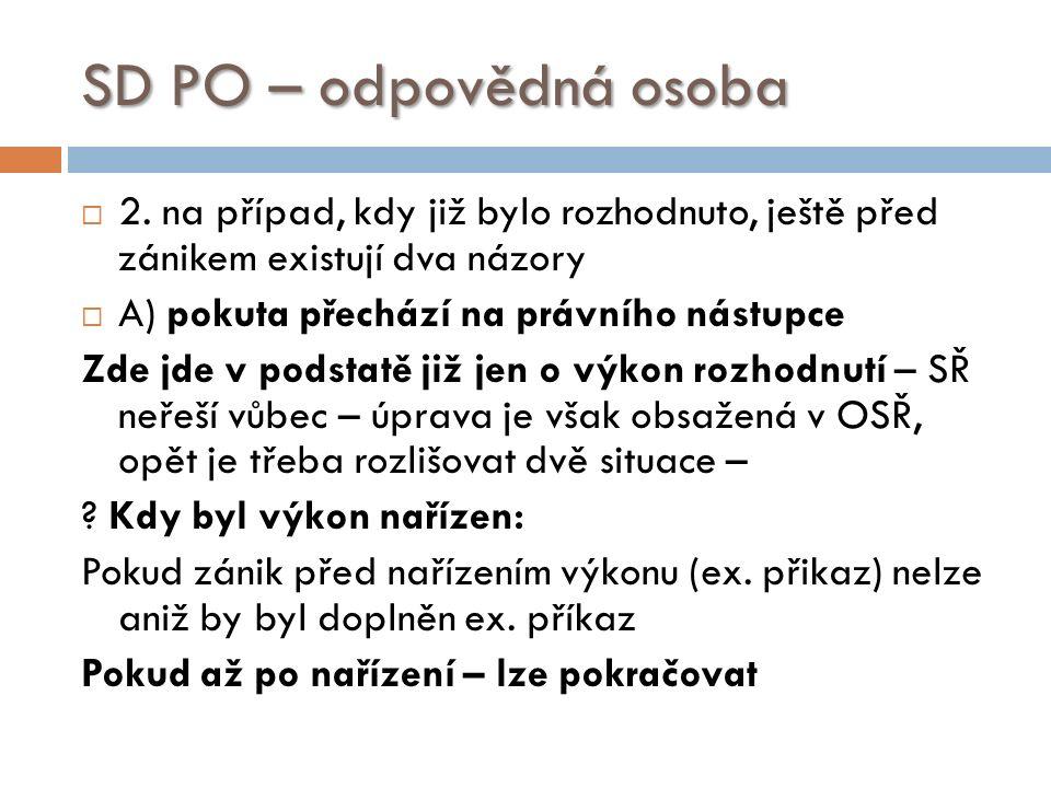 SD PO – odpovědná osoba  2.