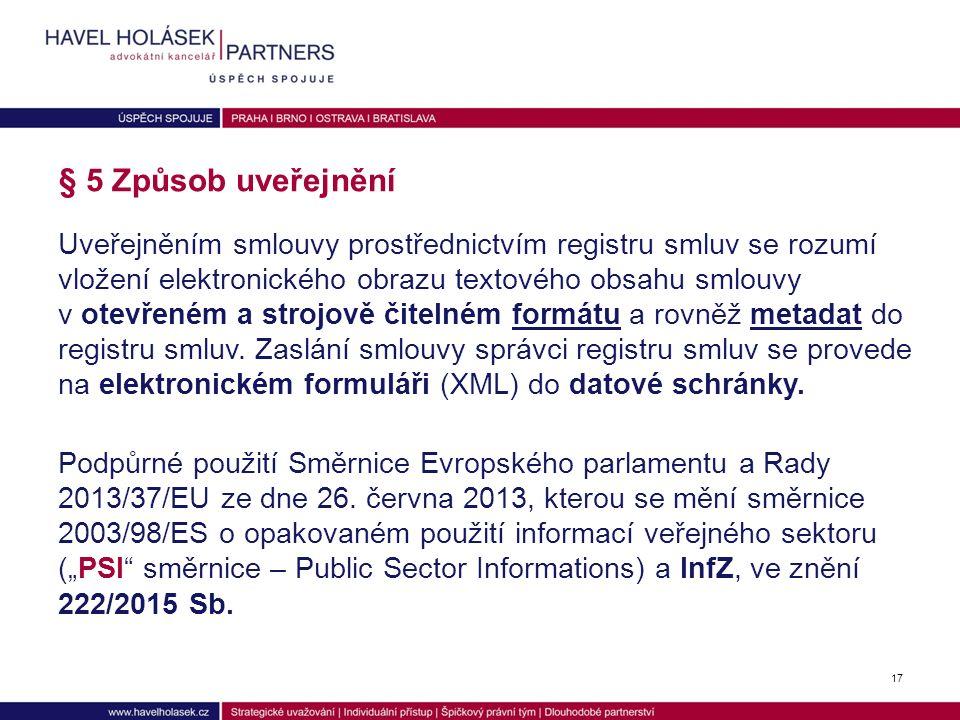 (1) Zřizuje se registr smluv jako informační systém veřejné správy, který slouží k uveřejňování smluv podle tohoto zákona.