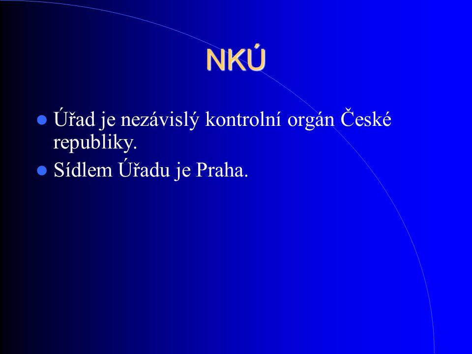 NKÚ Úřad je nezávislý kontrolní orgán České republiky. Sídlem Úřadu je Praha.