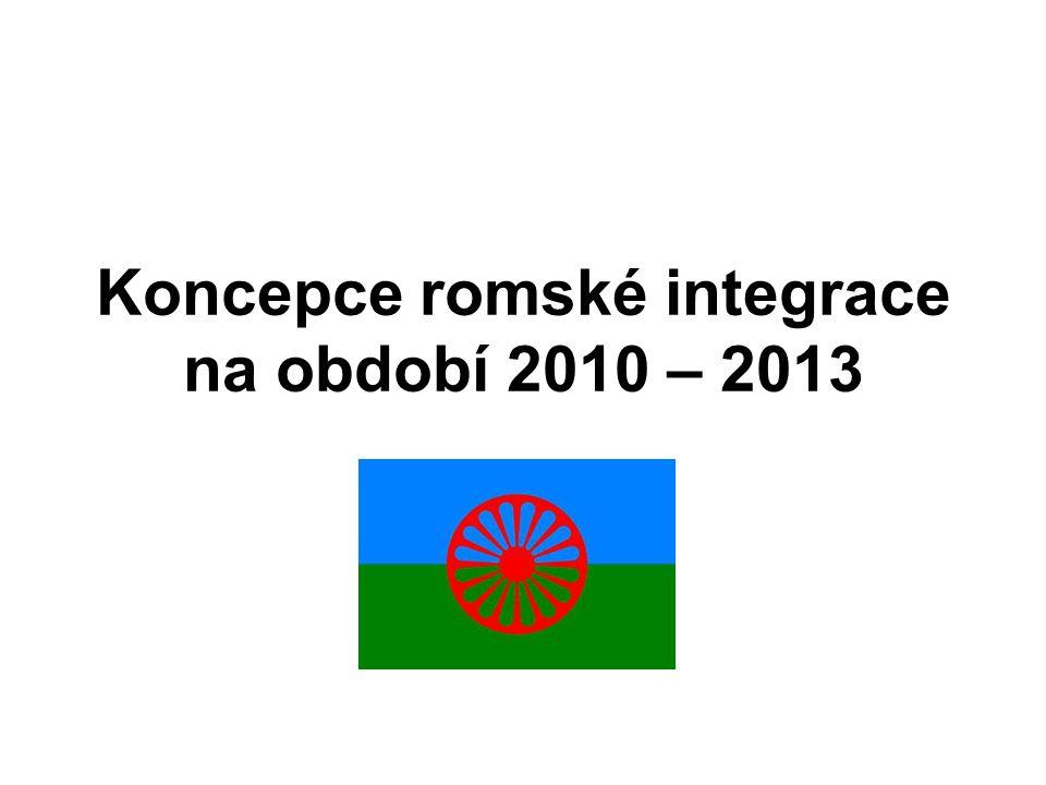 Koncepce romské integrace na období 2010 – 2013
