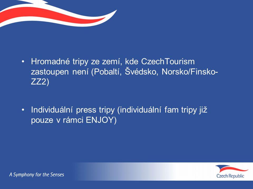 Hromadné tripy ze zemí, kde CzechTourism zastoupen není (Pobaltí, Švédsko, Norsko/Finsko- ZZ2) Individuální press tripy (individuální fam tripy již pouze v rámci ENJOY)