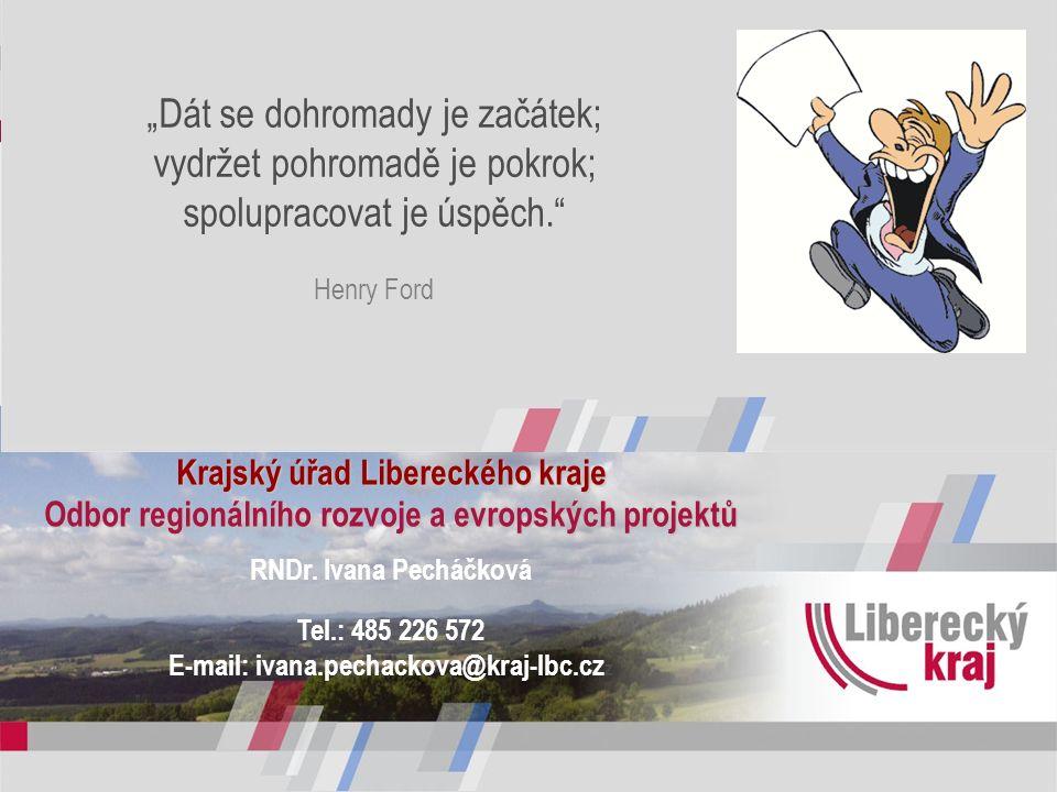 Krajský úřad Libereckého kraje Odbor regionálního rozvoje a evropských projektů RNDr.
