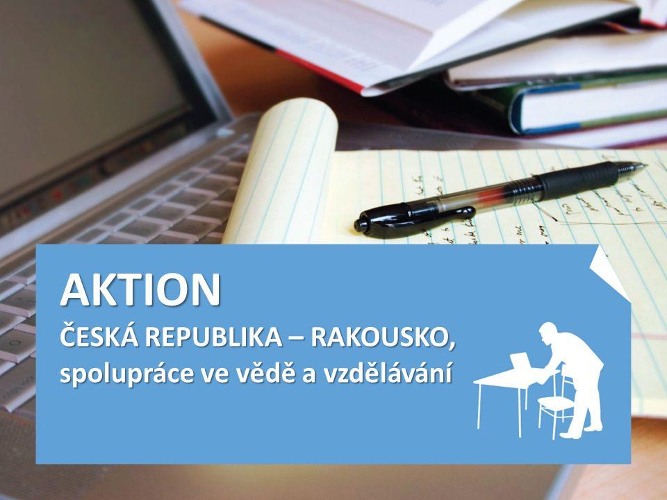 AKTION ČESKÁ REPUBLIKA – RAKOUSKO, spolupráce ve vědě a vzdělávání