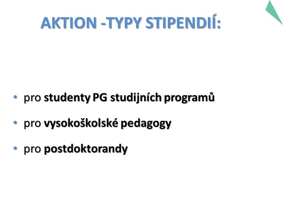 pro studenty PG studijních programů pro studenty PG studijních programů pro vysokoškolské pedagogy pro vysokoškolské pedagogy pro postdoktorandy pro postdoktorandy AKTION -TYPY STIPENDIÍ: