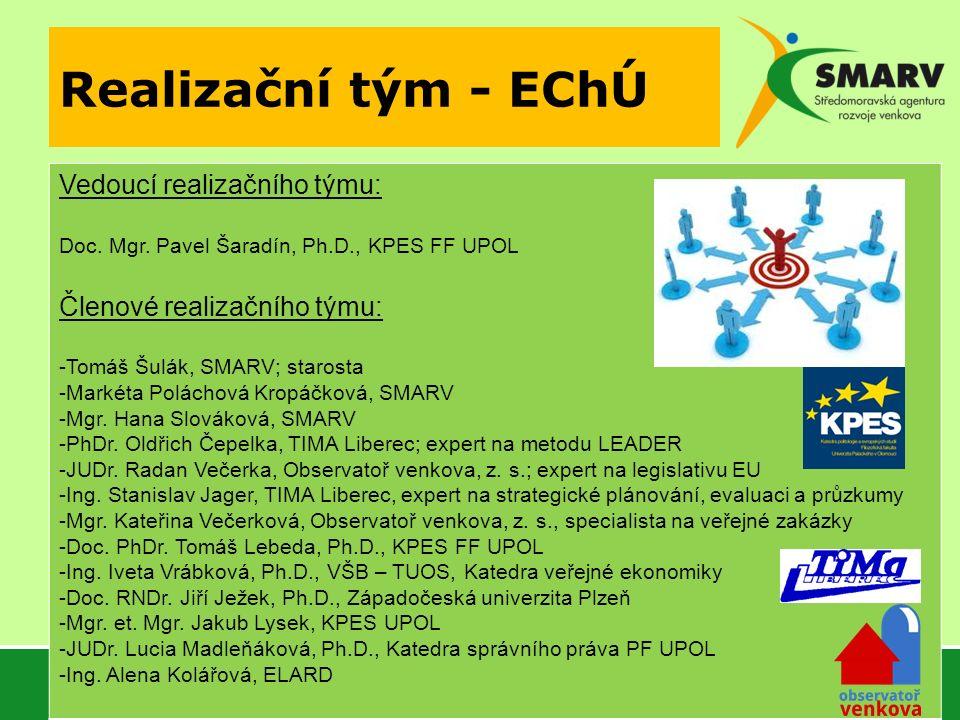 Realizační tým - EChÚ Vedoucí realizačního týmu: Doc.