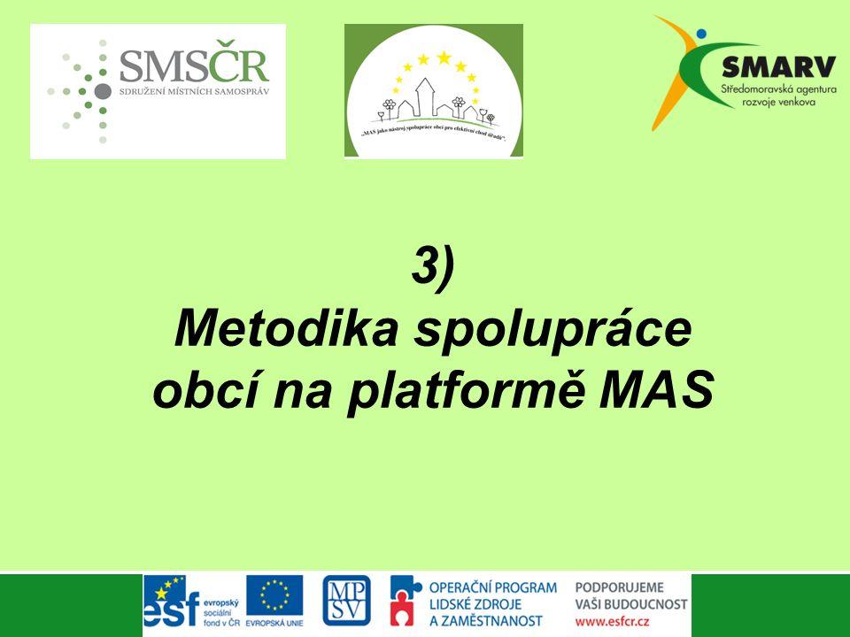 3) Metodika spolupráce obcí na platformě MAS