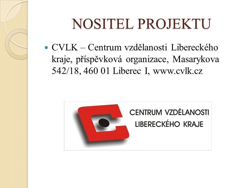 NOSITEL PROJEKTU CVLK – Centrum vzdělanosti Libereckého kraje, příspěvková organizace, Masarykova 542/18, 460 01 Liberec I, www.cvlk.cz