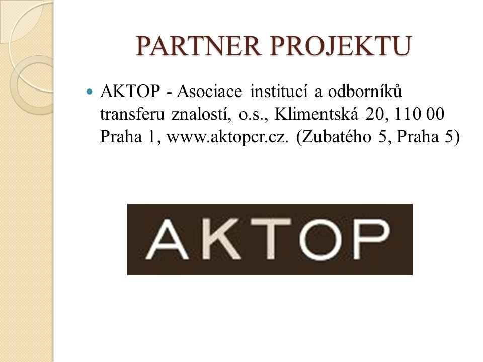 PARTNER PROJEKTU AKTOP - Asociace institucí a odborníků transferu znalostí, o.s., Klimentská 20, 110 00 Praha 1, www.aktopcr.cz.