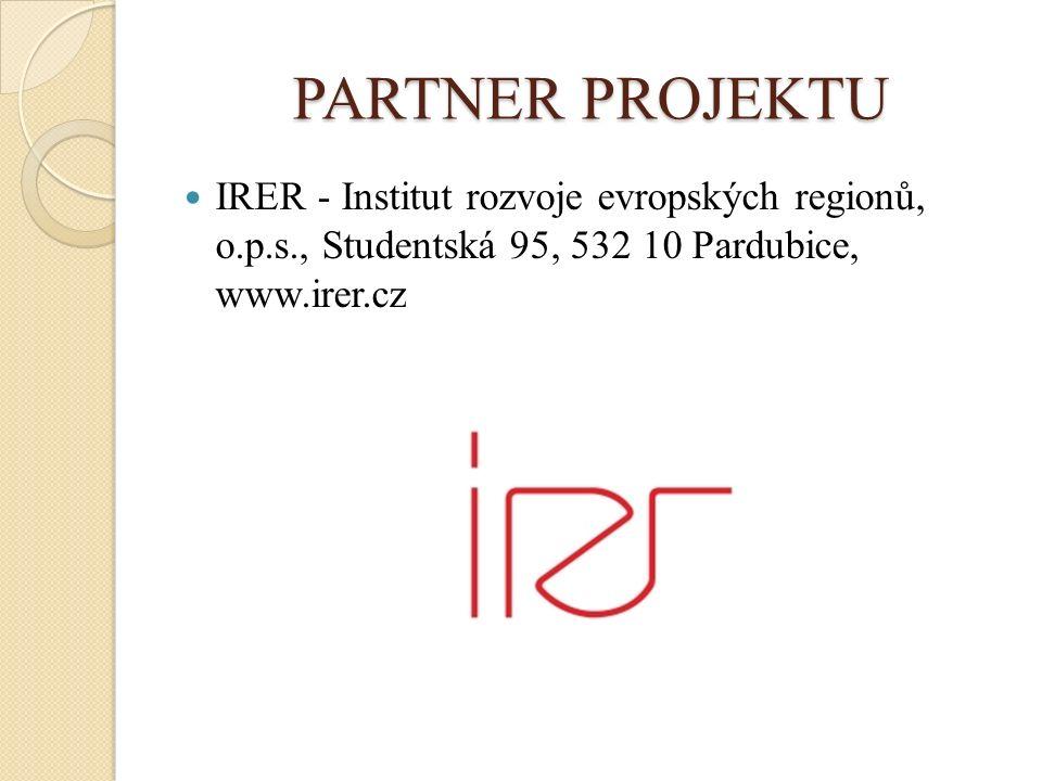 PARTNER PROJEKTU IRER - Institut rozvoje evropských regionů, o.p.s., Studentská 95, 532 10 Pardubice, www.irer.cz