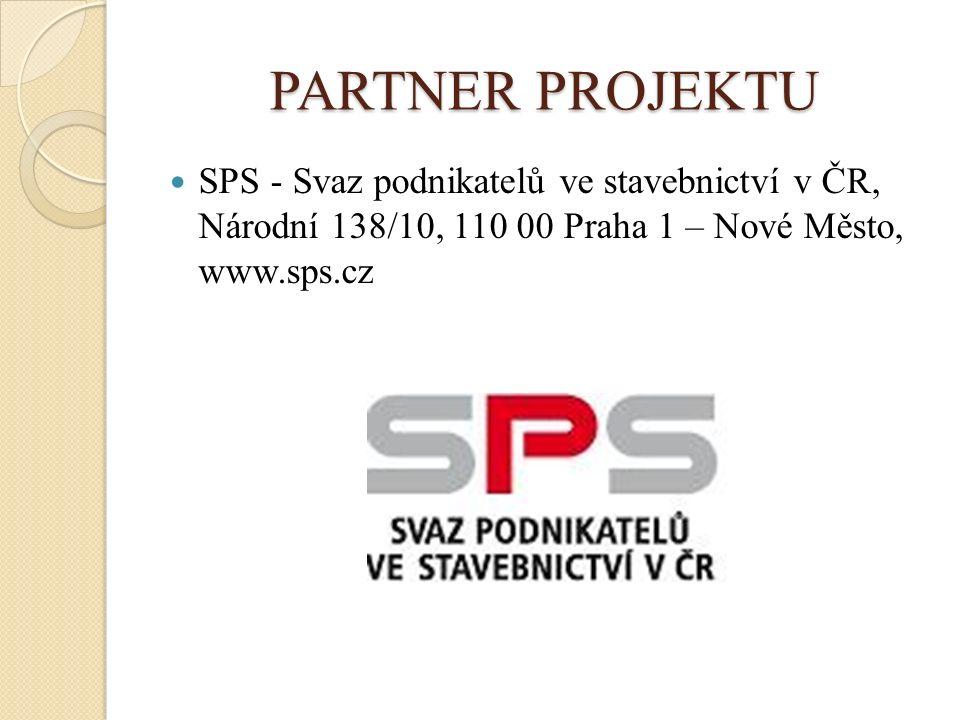 PARTNER PROJEKTU SPS - Svaz podnikatelů ve stavebnictví v ČR, Národní 138/10, 110 00 Praha 1 – Nové Město, www.sps.cz