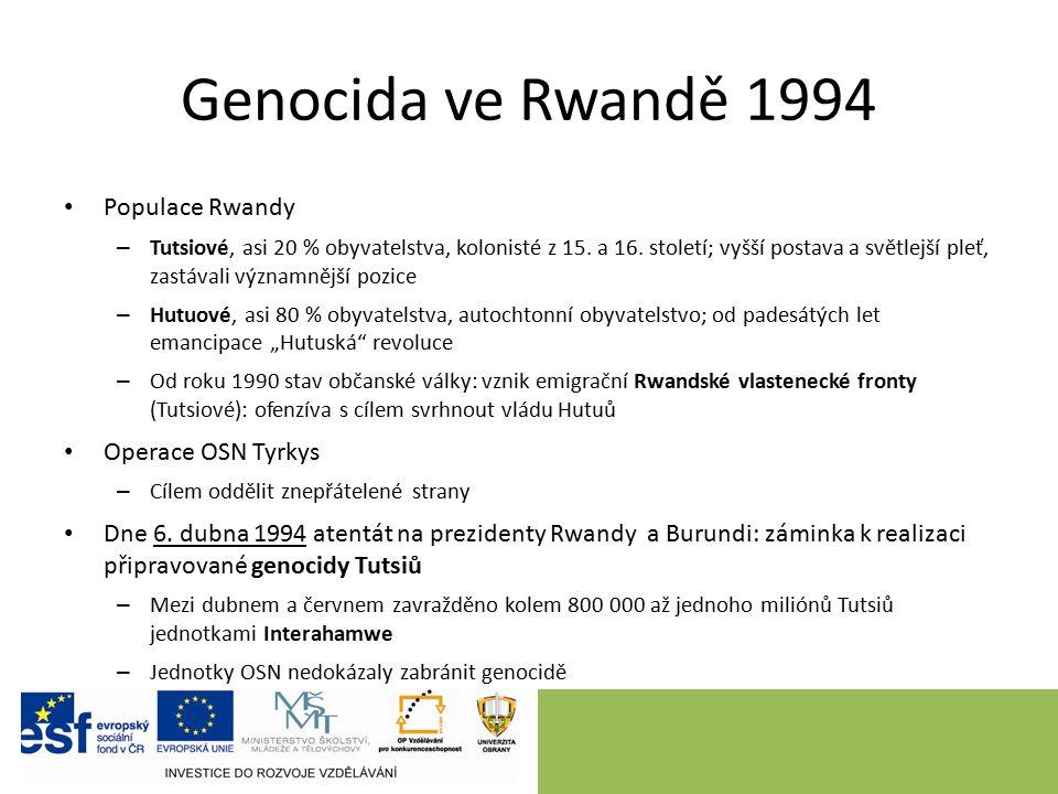 Genocida ve Rwandě 1994 Populace Rwandy – Tutsiové, asi 20 % obyvatelstva, kolonisté z 15.