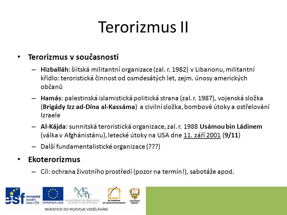 Terorizmus II Terorizmus v současnosti – Hizballáh: šiítská militantní organizace (zal.
