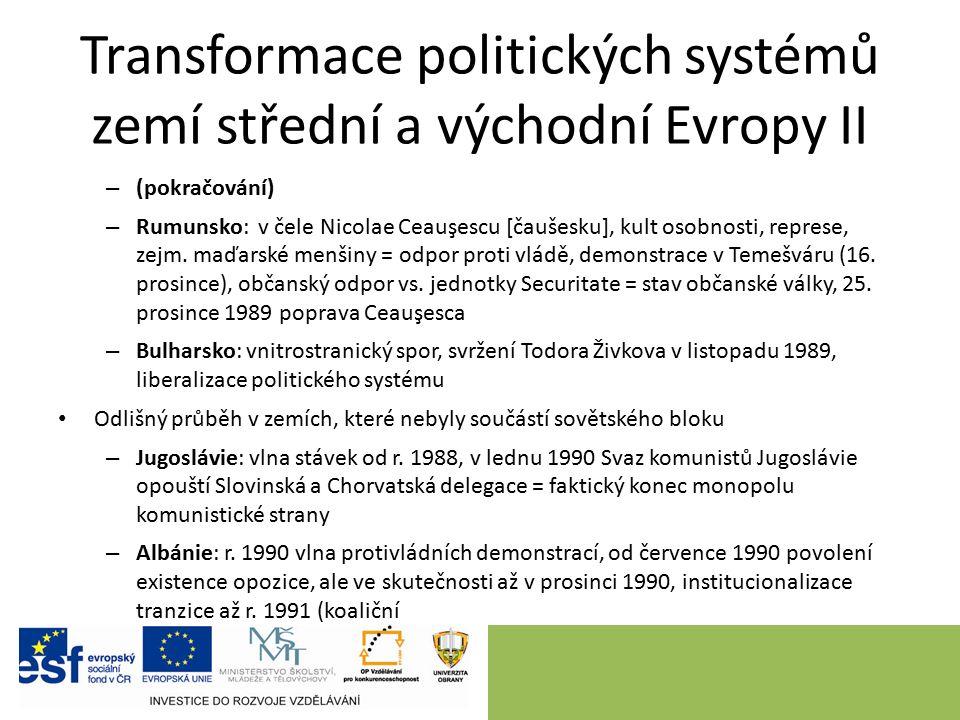 Transformace politických systémů zemí střední a východní Evropy II – (pokračování) – Rumunsko: v čele Nicolae Ceauşescu [čaušesku], kult osobnosti, represe, zejm.