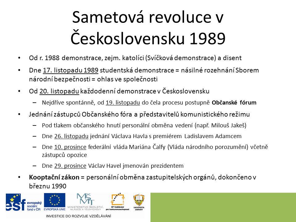Sametová revoluce v Československu 1989 Od r. 1988 demonstrace, zejm.
