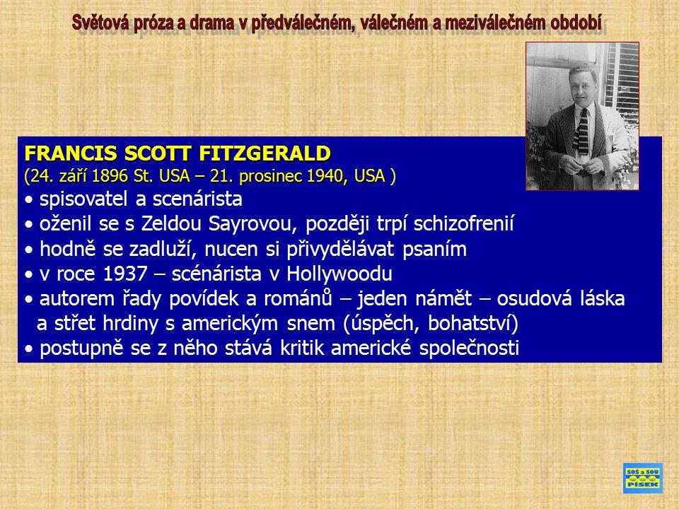 FRANCIS SCOTT FITZGERALD 24. září 1896 St. USA – 21.