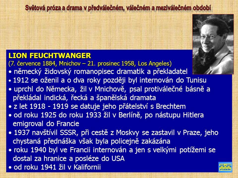 LION FEUCHTWANGER 7. července 1884, Mnichov – 21.