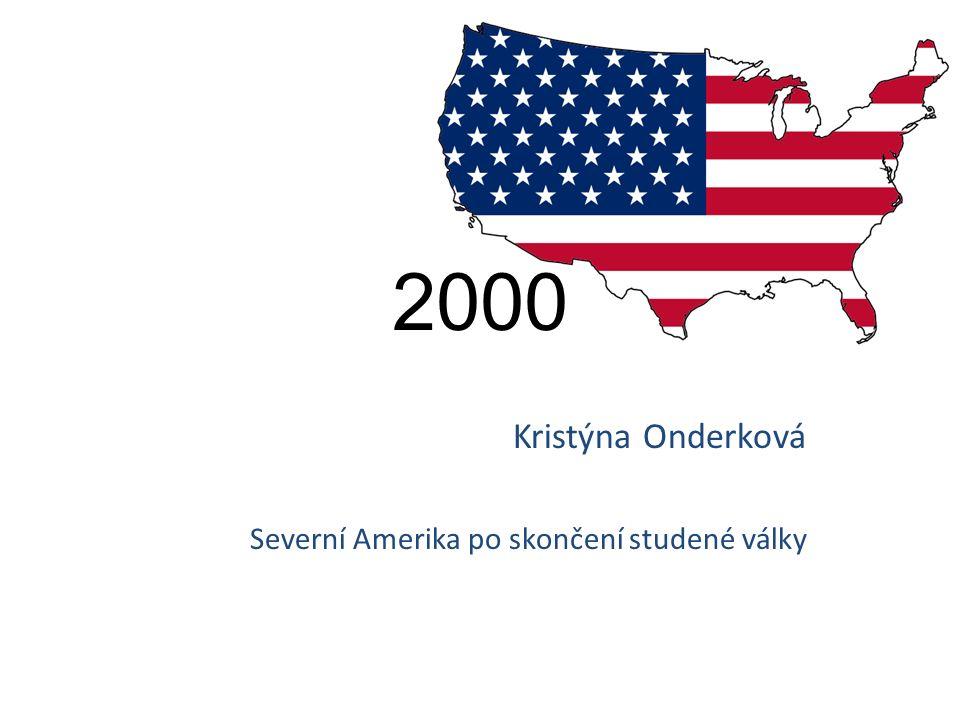 2000 Kristýna Onderková Severní Amerika po skončení studené války