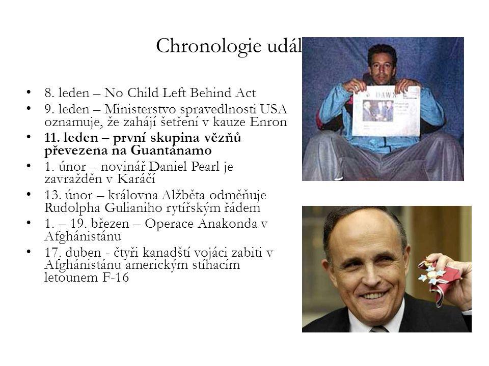 Chronologie událostí 8. leden – No Child Left Behind Act 9. leden – Ministerstvo spravedlnosti USA oznamuje, že zahájí šetření v kauze Enron 11. leden