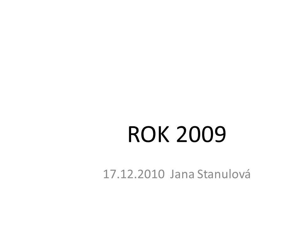 ROK 2009 17.12.2010 Jana Stanulová