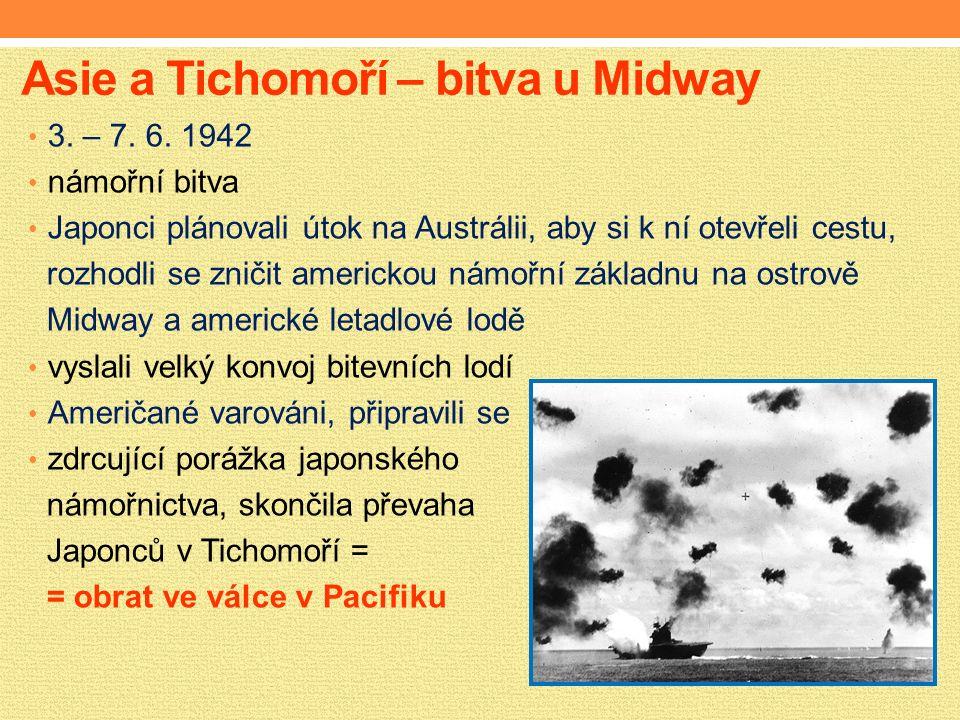 Asie a Tichomoří – bitva u Midway 3. – 7. 6.