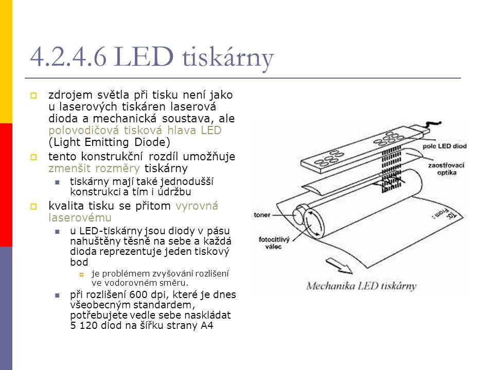 4.2.4.6 LED tiskárny  zdrojem světla při tisku není jako u laserových tiskáren laserová dioda a mechanická soustava, ale polovodičová tisková hlava L