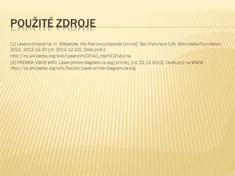 [1] Laserová tiskárna. In: Wikipedia: the free encyclopedia [online].