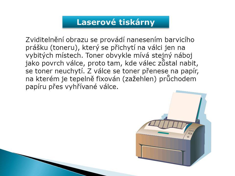 Laserové tiskárny Laser Rotující zrcadlo Zásobník toneru Nabíjení povrchu válce Papír Čisticí břit Zažehlovací jednotka Čistý papír Papír s naneseným tonerem Hotový výtisk Zjednodušený princip činnosti