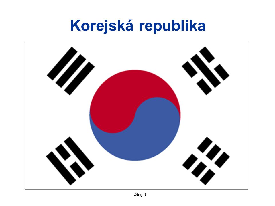Korejská republika Zdroj: 1