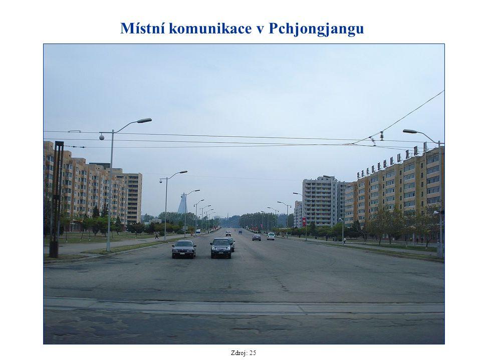 Místní komunikace v Pchjongjangu Zdroj: 25