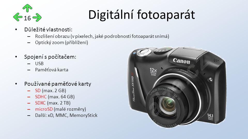 Důležité vlastnosti: – Rozlišení obrazu (v pixelech, jaké podrobnosti fotoaparát snímá) – Optický zoom (přiblížení) Spojení s počítačem: – USB – Paměťová karta Používané paměťové karty – SD (max.