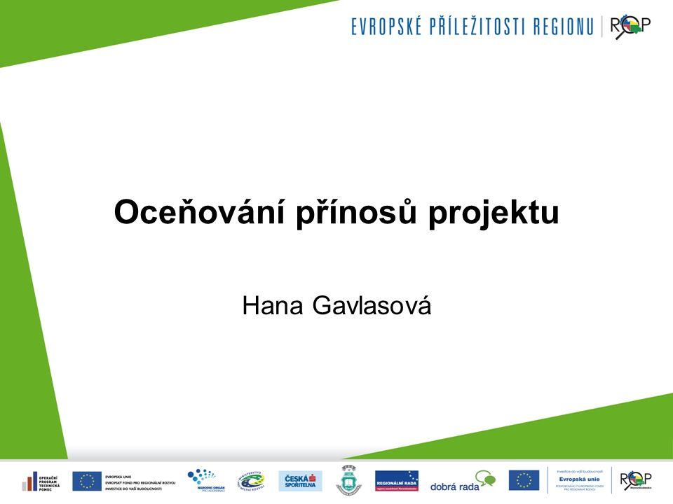 Oceňování přínosů projektu Hana Gavlasová