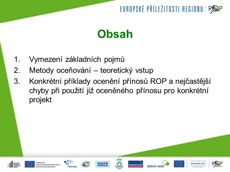 1.Vymezení základních pojmů Proč ROP používá CBA.