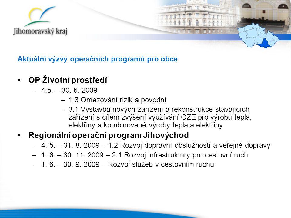 Aktuální výzvy operačních programů pro obce OP Životní prostředí –4.5.