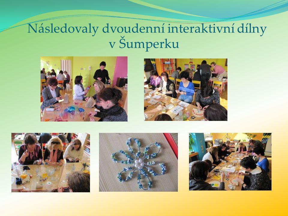 Následovaly dvoudenní interaktivní dílny v Šumperku