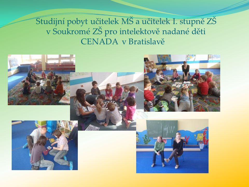 Studijní pobyt učitelek MŠ a učitelek I.