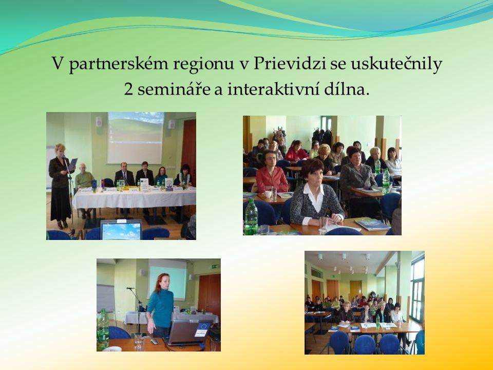 V partnerském regionu v Prievidzi se uskutečnily 2 semináře a interaktivní dílna.