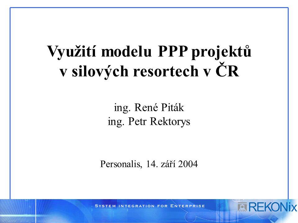 Využití modelu PPP projektů v silových resortech v ČR ing.