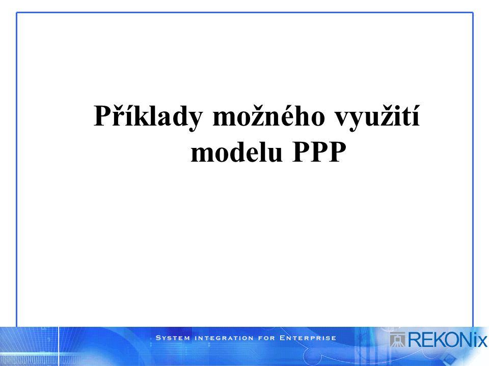 Příklady možného využití modelu PPP