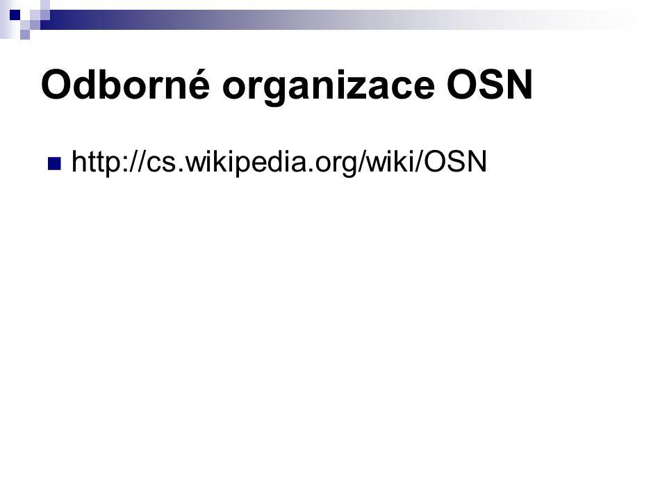 Odborné organizace OSN http://cs.wikipedia.org/wiki/OSN