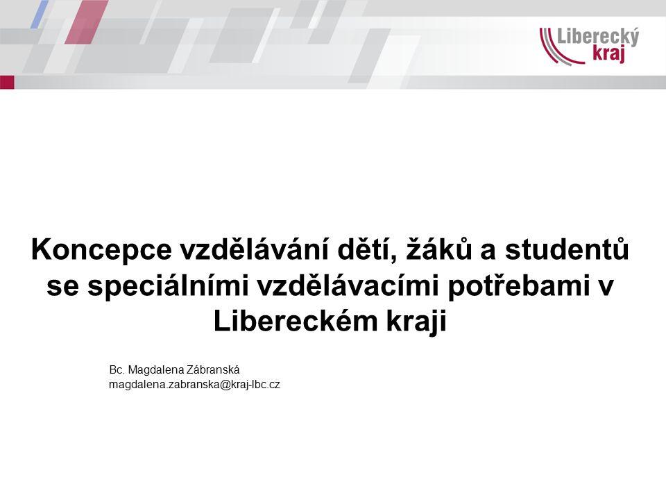 Koncepce vzdělávání dětí, žáků a studentů se speciálními vzdělávacími potřebami v Libereckém kraji Bc.