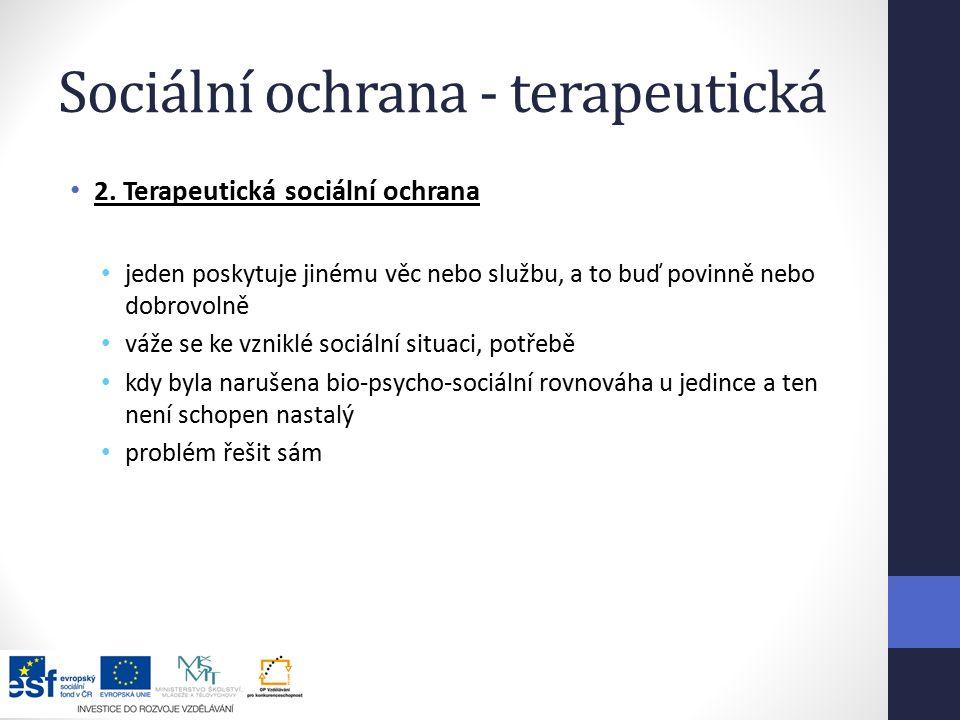 Sociální ochrana - terapeutická 2.