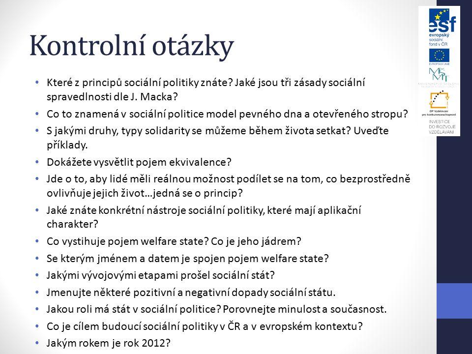 Kontrolní otázky Které z principů sociální politiky znáte.