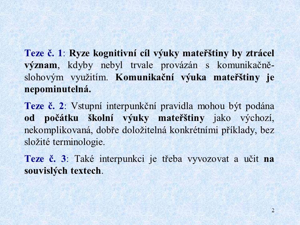 13 b) Zvolte vhodný spojovací výraz a nehotové souvětí dokončete.