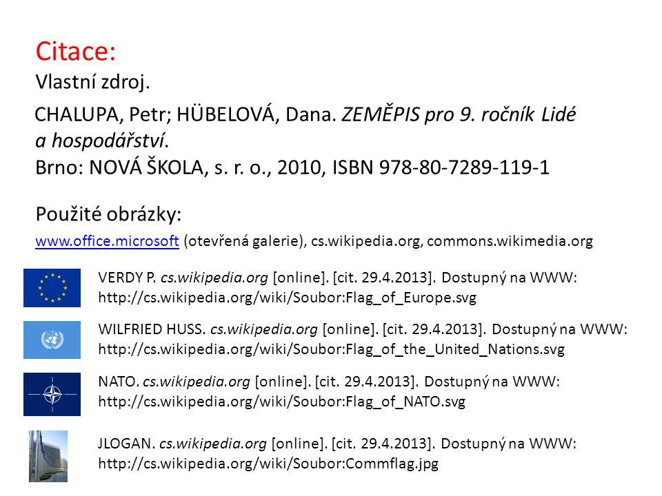 CHALUPA, Petr; HÜBELOVÁ, Dana. ZEMĚPIS pro 9. ročník Lidé a hospodářství.