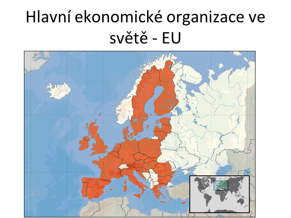 Hlavní ekonomické organizace ve světě - EU