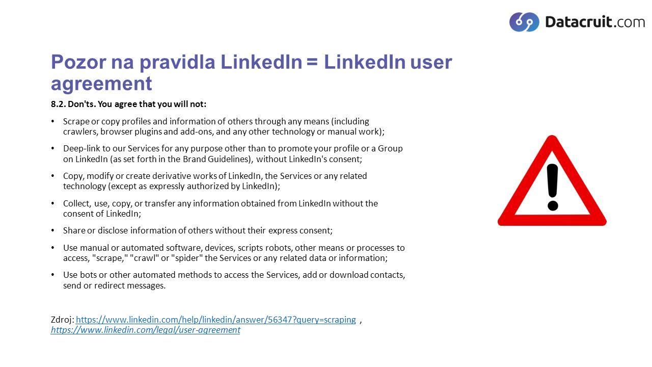Pozor na pravidla LinkedIn = LinkedIn user agreement 8.2.