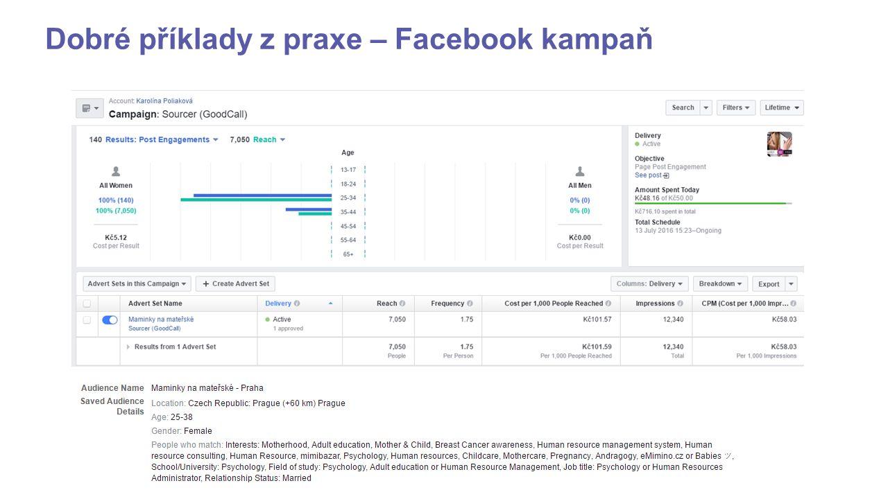 Dobré příklady z praxe – Facebook kampaň