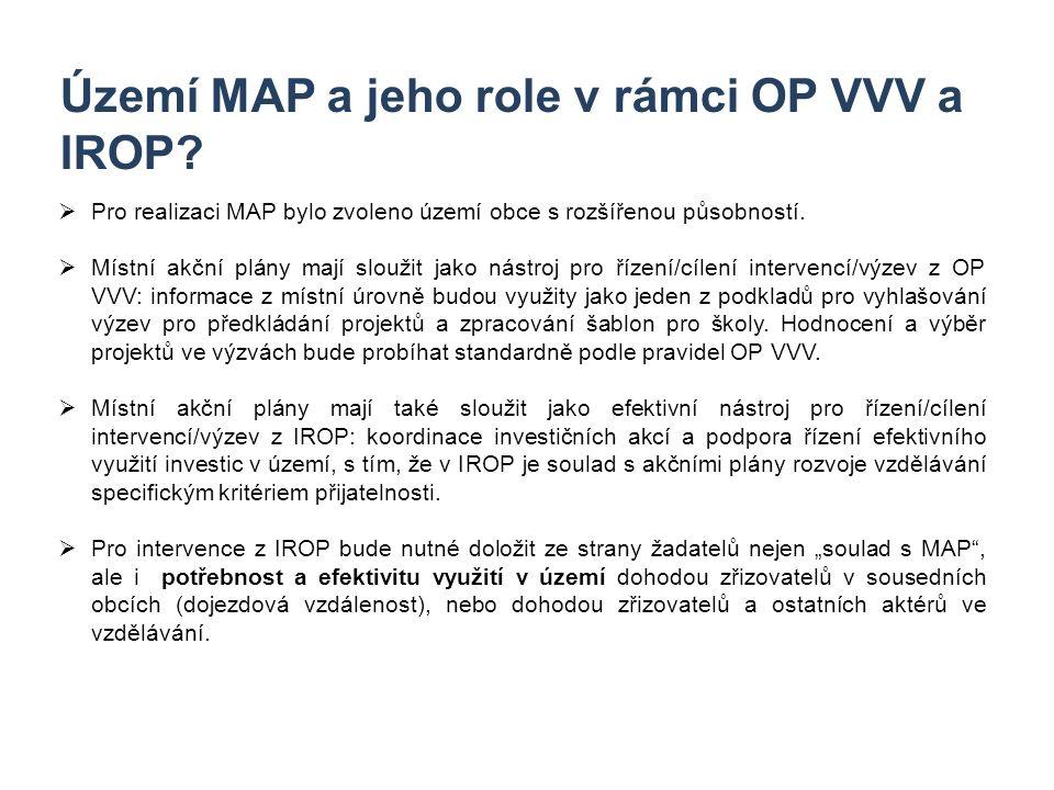 5 Území MAP a jeho role v rámci OP VVV a IROP?  Pro realizaci MAP bylo zvoleno území obce s rozšířenou působností.  Místní akční plány mají sloužit