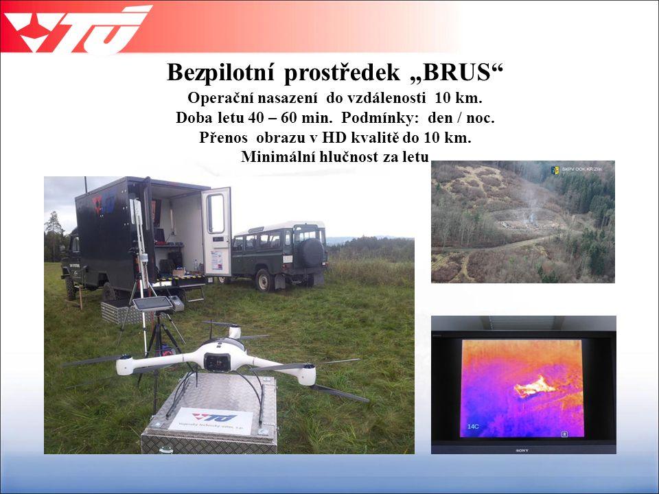 """Bezpilotní prostředek """"BRUS Operační nasazení do vzdálenosti 10 km."""
